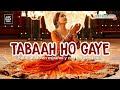 Tabaah Ho Gaye _ Kalank ( Sub Español + Lyrics ) HD