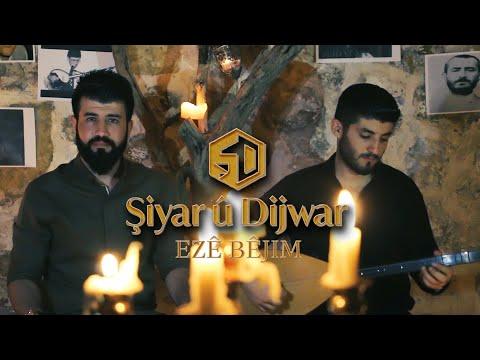 Şiyar u Dijwar - Eze Bejim klip izle