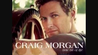 Craig Morgan- It Took A Woman