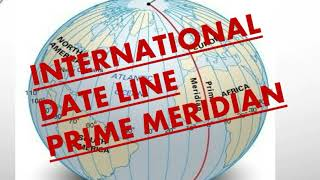 AWESOME TRICKS TO UNDERSTAND INTERNATIONAL DATE LINE AND PRIME MERIDIAN:UPSC/SSC/PSC/IBPS PO