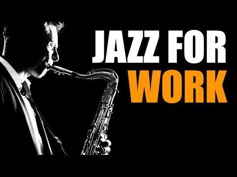 Jazz Music – Upbeat Smooth Jazz Saxophone Instrumentals Music for Work & Study