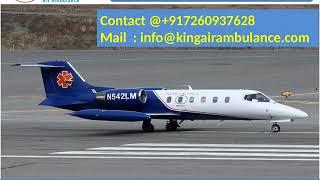 Get Quick and Fast King Air Ambulance Service in Varanasi and Jamshedpur