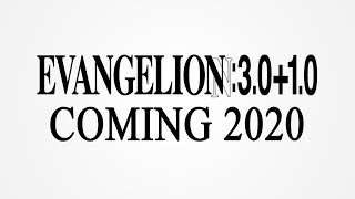 Evangelion 3.0+1.0 release announced for 2020