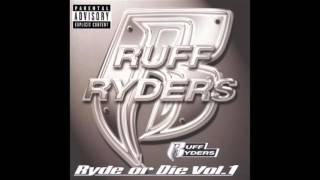 Ruff Ryders - Ryde Or Die feat. The Lox, DMX, Drag On, Eve - Ryde Or Die Volume 1