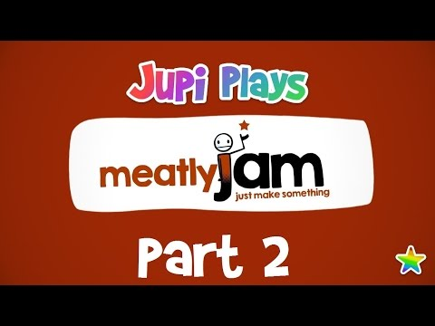 Jupi Plays MeatlyJam