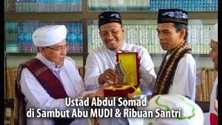 UAS Disambut Abu MUDI &  RIBUAN Santri MUDI MESRA Samalanga HD