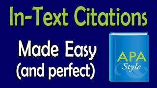 In-Text Citations Made Easy (APA)