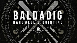 Hardwell x Quintino - Baldadig (Whine Up) (Extended Mix) [EXCLUSIVE BY BRIAN FERREYRA]