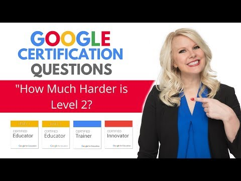 Google Certification Tips: How Much Harder is the Level 2 Exam ...