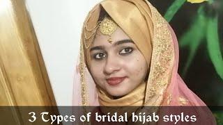 3 Types Of Bridal  Hijab Styles/ Weddings Hijab Tutorial.