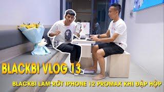 BLACKBI VLOG 13 - BLACKBI Làm Rớt Iphone 12 Promax Khi Đập Hộp