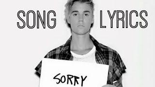 SORRY - Justin Bieber (Lyric Video)