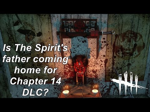 Dead By Daylight| Breaking News! Is The Spirit's Father coming in DLC chapter 14?