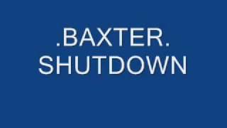 .baxter. shutdown
