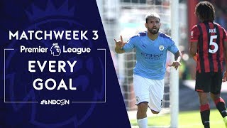 Every goal from Premier League 2019/20 Matchweek 3 | NBC Sports