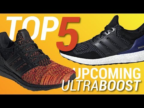 Top 5 Best Upcoming Adidas Ultra Boost Sneakers 2018 & 2019