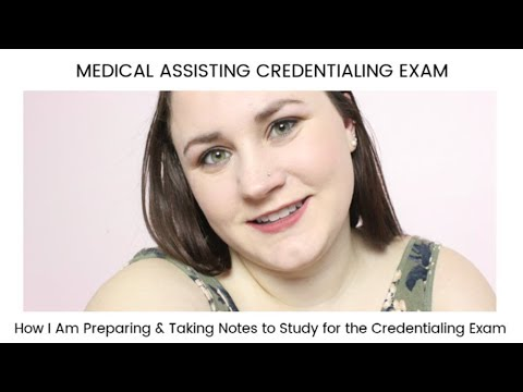 HOW TO STUDY FOR THE CMA EXAM or MEDICAL ASSISTING ...