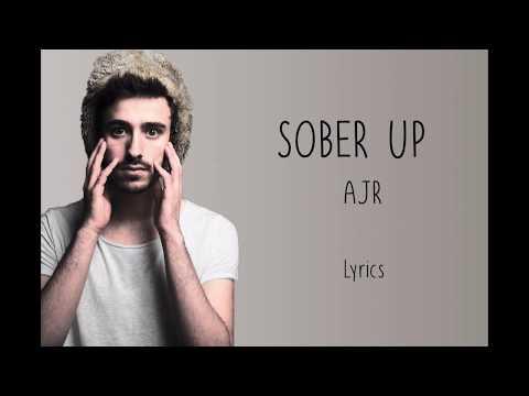 Download Ajr Sober Up Lyrics Feat Rivers Cuomo Video 3GP Mp4 FLV HD