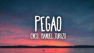 CNCO, Manuel Turizo   Pegao (Letra)