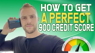 How To Get A Perfect 900 Credit Score
