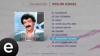 Merhamet Dileme (Müslüm Gürses) Official Audio #merhametdileme #müslümgürses - Esen Müzik