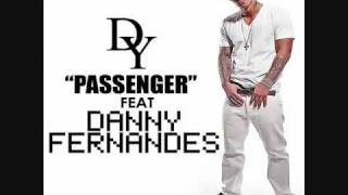 """DY ft. Danny Fernandes """"Passenger"""""""