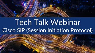 Cisco SIP (Session Initiation Protocol) Training - Fundamentals from Sunset Learning Institute