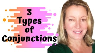 What is a Conjunction? | 3 Types of Conjunctions | Coordinate | Subordinate | Correlative|