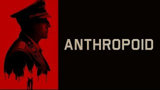 Trailer of Anthropoid (2016)