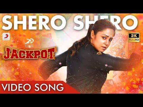 Jackpot - Shero Shero Video Songs