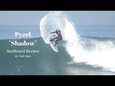 """Pyzel """"Shadow"""" Surfboard Review by Noel Salas Ep.76"""