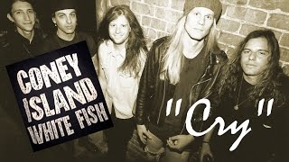 "Coney Island Whitefish - ""Cry"""