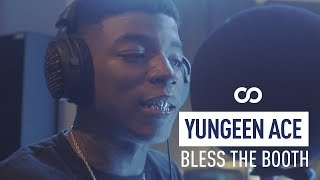 Yungeen Ace - Bless The Booth Freestyle