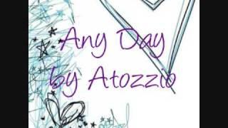 Any Day by Atozzio w/ Download Link + Lyrics