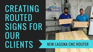 Laguna CNC Router at Pinnacle Custom Signs | Buford, GA