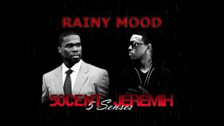 50 Cent feat Jeremih - Rainy 5 Senses Mood (Lyrics)