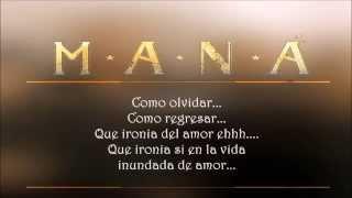 Mana - Ironia (Letra - Lyrics)