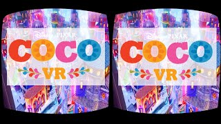 Disney Pixar COCO VR animation in cinemas 360 3D SBS Google Cardboard