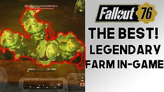 Fallout 76 Best LEGENDARY Farm In-Game!! Use this OP Farm Before It's Nerfed!! (1.0.1.14)