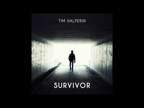 Tim Halperin - Survivor (Official Audio)