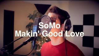 Avant - Makin' Good Love (Rendition) by SoMo