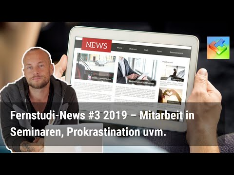 Fernstudium-News 09/2019 – Zeitmanagement, Mitarbeit in Seminaren, Prokrastination, Studium mit Kids