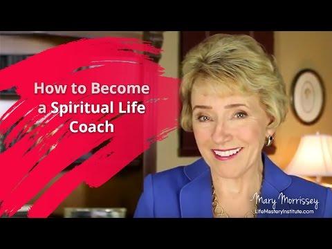 How To Become a Spiritual Life Coach | Life Coach Certification ...