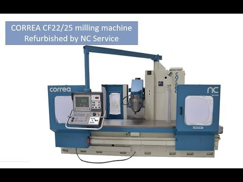 CORREA CF22/25 milling machine refurbished by NC Service