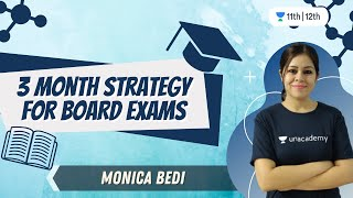 3 Month Strategy for BOARD Exams | Chemistry | Unacademy Class 11 & 12 | Monica Bedi - RATE