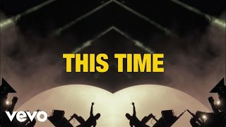 Axwell Λ Ingrosso - This Time (Lyrics)