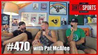 EPISODE 470: Pat McAfee Loves Applebee's