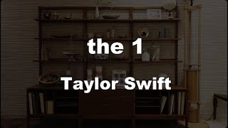 Karaoke♬ the 1 - Taylor Swift 【No Guide Melody】 Instrumental