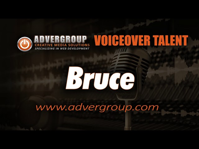 BRUCE Male VOICEOVER ..