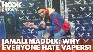 JAMALI MADDIX ASKS VAPERS WHY EVERYONE HATES THEM | The Hook